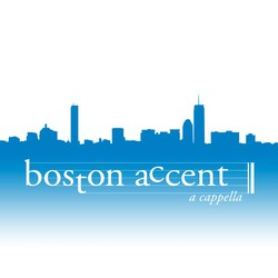 Boston Accent A Cappella