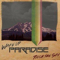 Wake Up Paradise