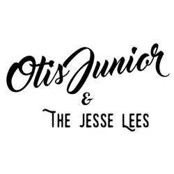 Otis Junior & The Jesse Lees