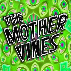 The Mother Vines
