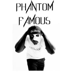 Phantom Famous