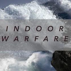Indoor Warfare