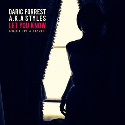 DARIC FORREST  A.K.A STYLES