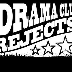 Drama Club Rejects