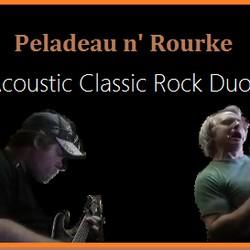 Peladeau Project Band / Peladeau~Rourke Acoustic Duo
