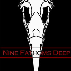 Nine Fathoms Deep