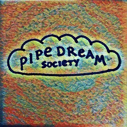 Pipedream Society