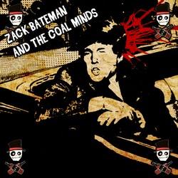 Zack Bateman and The Coal Minds