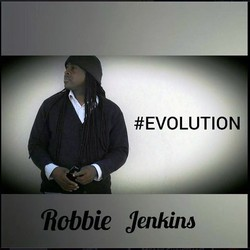 "Robbie Jenkins, sophomore album, #EVOLUTION"" already has several ""break-out"" singles."