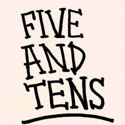 The Five and Tens