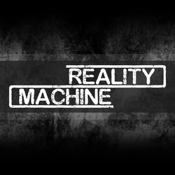 Reality Machine