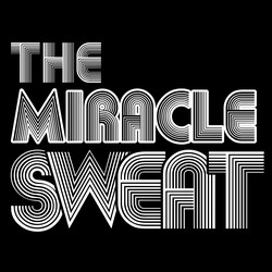 The Miracle Sweat