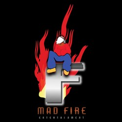 M.A.D. Mad Fire Enterainment