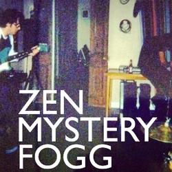 Zen Mystery Fogg