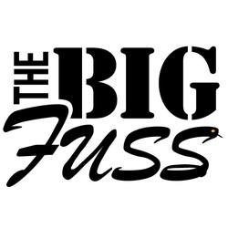 The Big Fuss