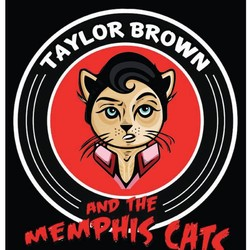 Taylor Brown And The Memphis Cats