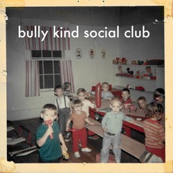 Bully Kind Social Club