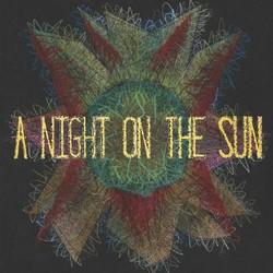 A NIGHT ON THE SUN