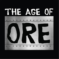 The Age of Ore