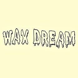 Wax Dream