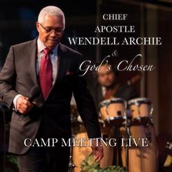 Apostle Wendell Archie & Gods Chosen