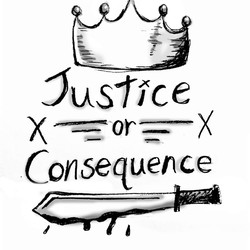 Justice or Consequence