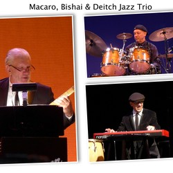 Macaro, Bishai and Deitch Jazz Trio