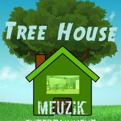 Tree House Meuzik