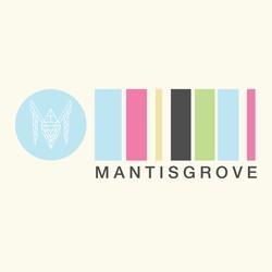 MantisGrove