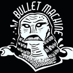 Bullet Machine