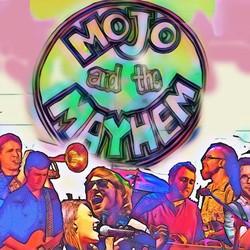 Mojo and The Mayhem