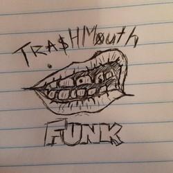 trash mouth funk