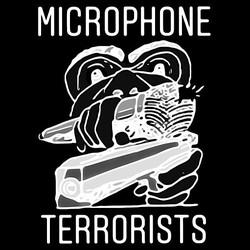 Microphone Terrorists