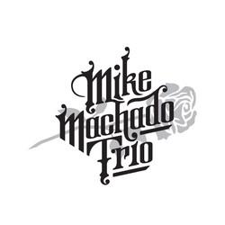 Mike Machado Trio