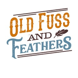 Old Fuss & Feathers