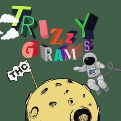 Trizzy Grams