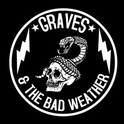 Graves & the Bad Weather