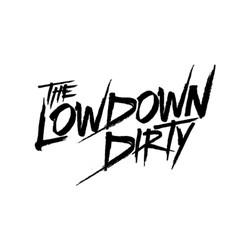 The Lowdown Dirty