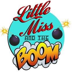 Little Miss and The Boom