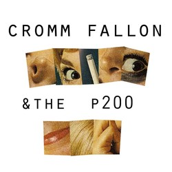 Cromm Fallon and The P200