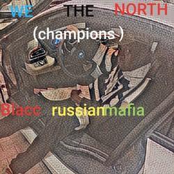 blacc russianmafia