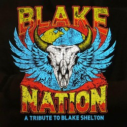 Blake Nation-A Tribute to Blake Shelton