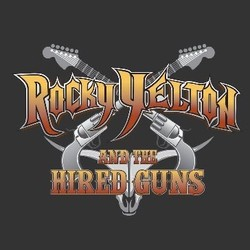 Rocky Yelton and The Hired Guns