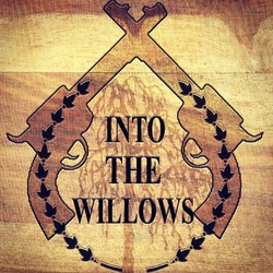 Into The Willows