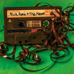 Nick Ryan and the Mess