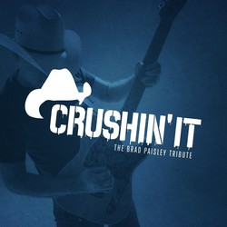 CRUSHIN' IT: The Brad Paisley Tribute