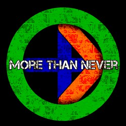 More Than Never