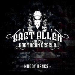 Bret Allen & The Northern Rebels
