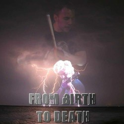 From Birth To Death
