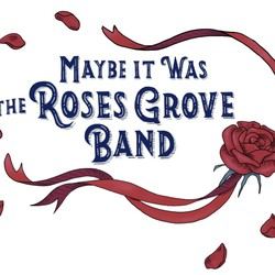 Roses Grove Band
